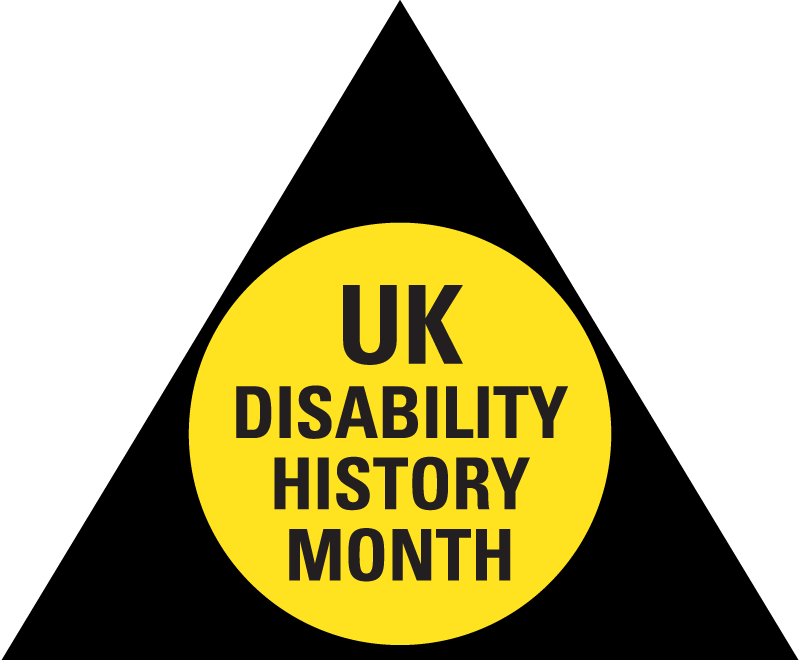 """A black triangle with a yellow circle inside. Black writing on the circle reads in caps """"UK Disability History Month"""""""