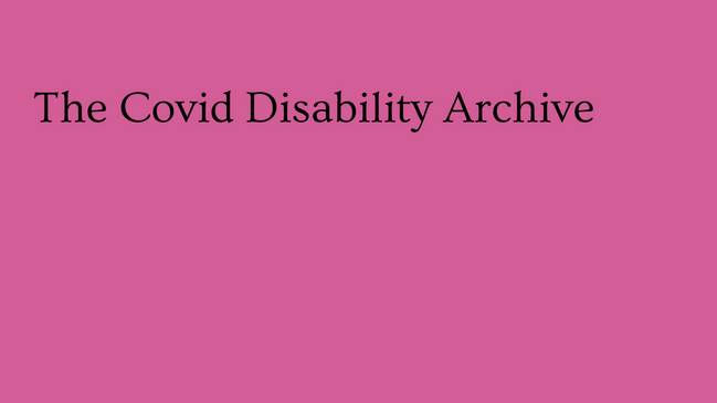 The Covid Disability Archive