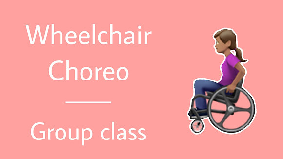 19th June - Wheelchair Choreography