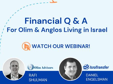 Financial Aliyah Webinar with IsraTransfer & Olim Advisors