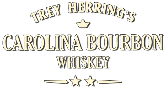 Trey Herring's Carolina Bourbon, a Small Batch Carolina Bourbon Locally Produced in the Carolinas