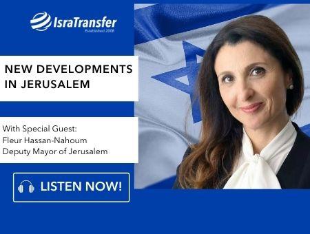 New Developments in Jerusalem with Fleur Hassan-Nahoum