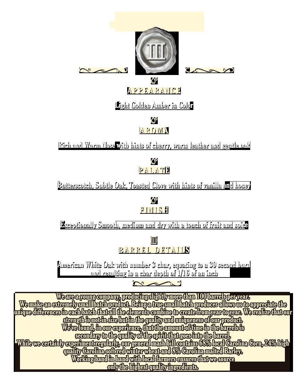 Trey Herring's Carolina Bourbon Whiskey Tasting Notes - Appearance, Aroma, Palate, Finish, Barrel Details, Smooth, American White Oak, North Carolina, South Carolina