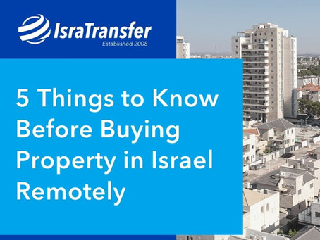 5 Things to Know Before Buying Property in Israel Remotely