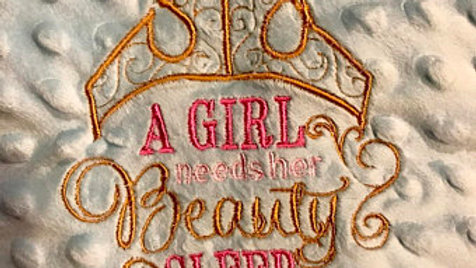 A girl needs her beauty sleep embroidered blanket / tote bag / makeup bag / towe