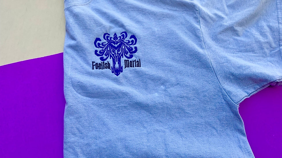 Foolish Mortals Haunted Mansion embroidered T-Shirt or tank top