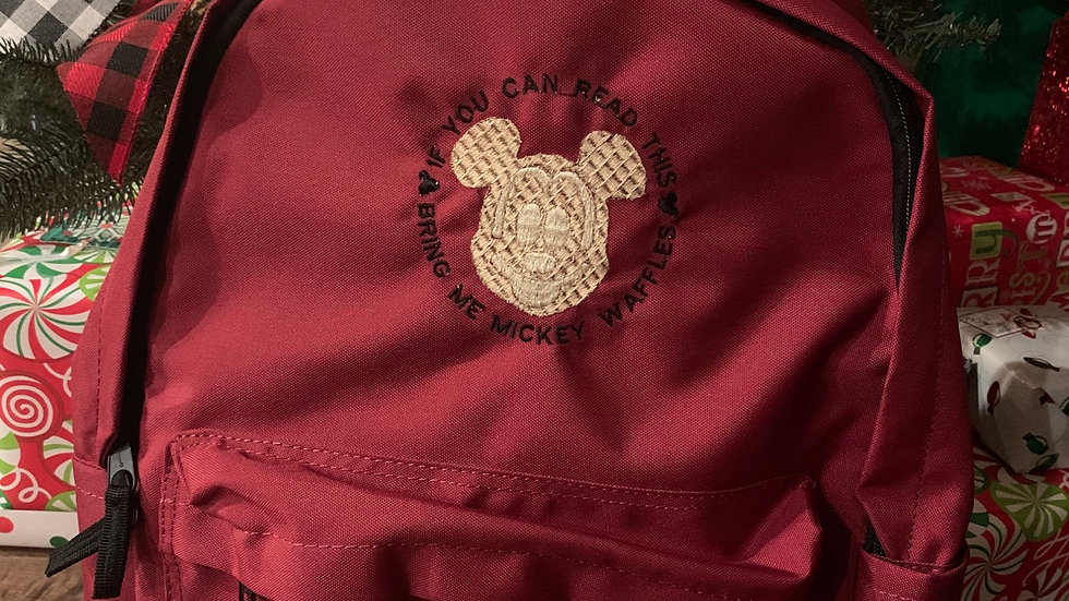 If you can read this, bring me mickey waffels embroidered backpack