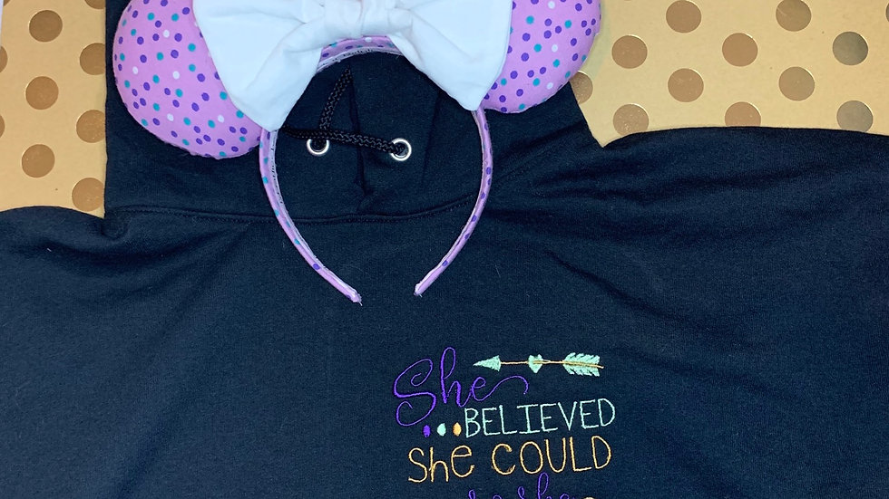 She believed she could so she did embroidered hoodie, pullover, 1/4 zip