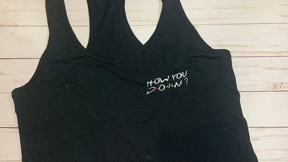 How you doing - Friends embroidered t-shirt or tank top