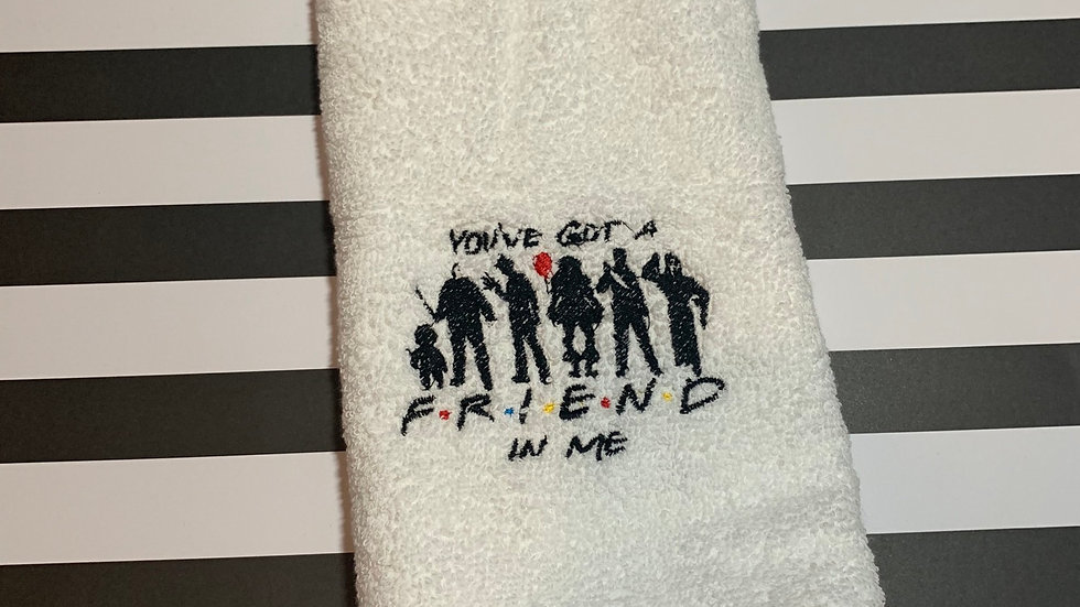 You''ve got a friend in me Horror embroidered towels, blanket, makeup ba