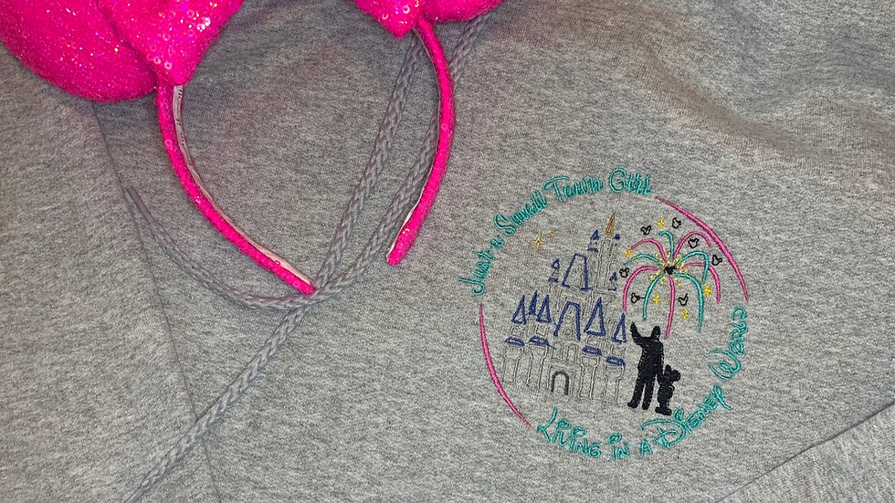 Small town girl in a Disney world embroidered hoodie, pullover, 1/4 zip