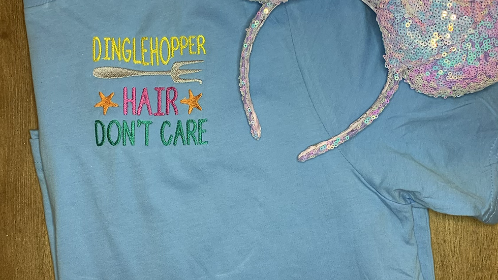 Dinglehopper Hair Dont Care embroidered t-shirt or tank