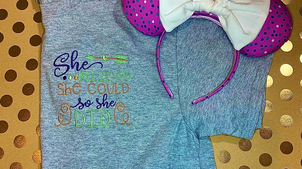 She believed she could so she did embroidered T-Shirt or tank top