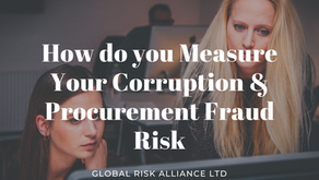 How to identify and measure the extent of your corruption and procurement fraud risk
