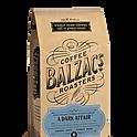 Whole Bean-Balzac's A Dark Affair