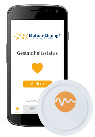 Smartphone with the MMTS Motion-Mining Tracing Solution App and the hardware (Beacon). The APP provides information about the health status - change possible - and warns of danger zones.