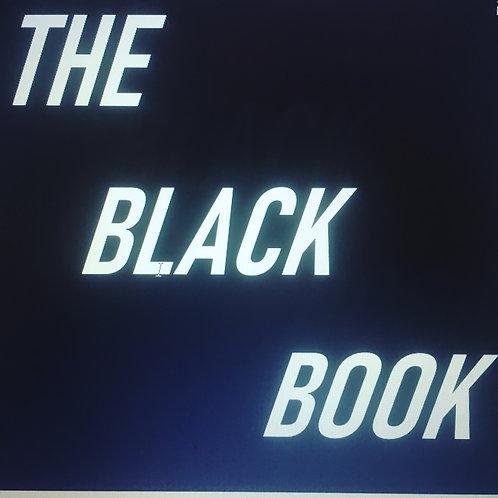 """THE BLACK BOOK"" VOLUME 1"