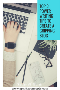 top 3 power writing tips for bloggers