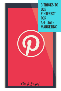 Pinterest and affiliate marketing