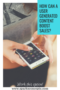 User generated content to boost sales