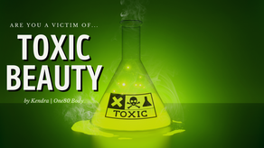 Don't Make these Toxic Mistakes!
