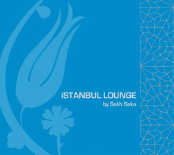 İstanbul Lounge by Salih Saka