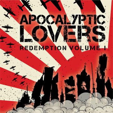 Rocker Review:  Apocalyptic Lovers - Redemption Vol 1