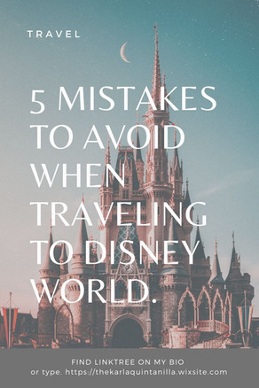 5 MISTAKES TO AVOID WHEN TRAVELING TO DISNEY WORLD