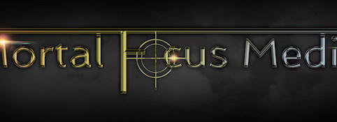 Welcome to Mortal Focus Media