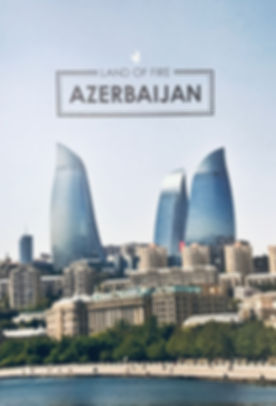 LAND OF FIRE AZERBAIJAN