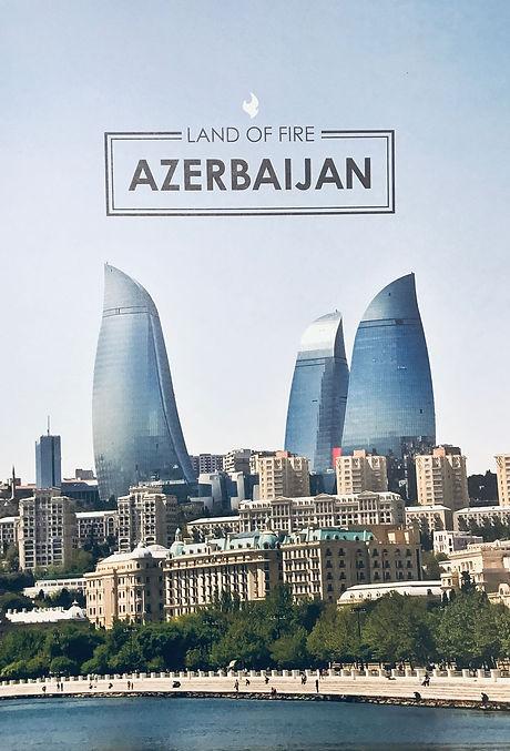 LAND OF FIRE AZERBAIJAN