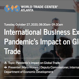 Join us for WTC Atlanta's upcoming event on the Pandemic's Impact on Global Trade