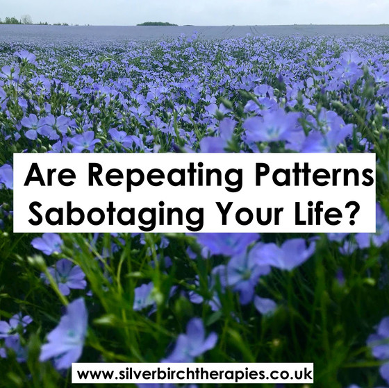 Are Repeating Patterns Sabotaging Your Life?