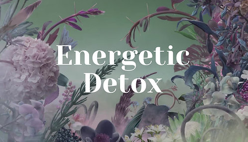 Energetic Detox