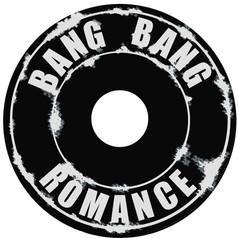 BANG BANG ROMANCE