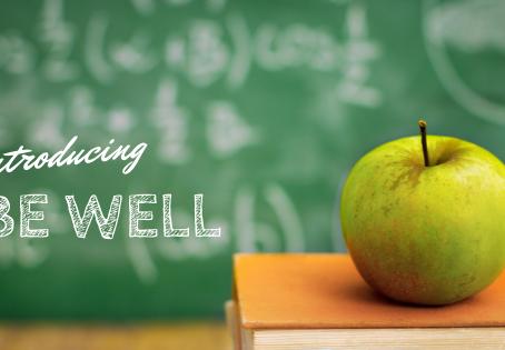 Be Well...Teach Well