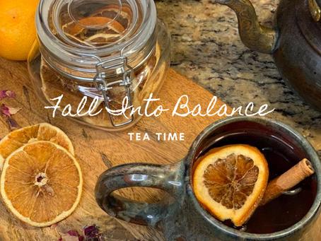 Fall into Balance - Tea Time