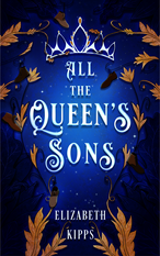 All the Queen's Sons
