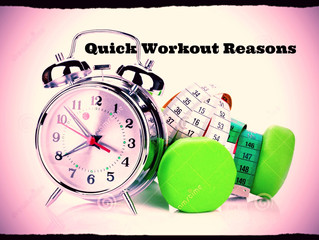 Quick Workout Reasons