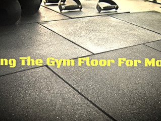Using The Gym Floor For More