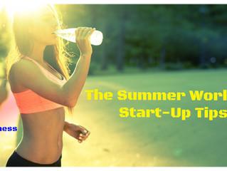 The Summer Workout Start-Up Tips