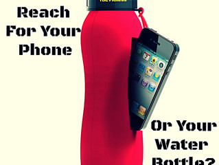 Do You Reach For Your Phone Or Your Water Bottle?