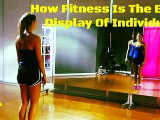 How Fitness Is The Biggest Display Of Individuality