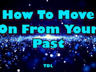 How To Move On From Your Past