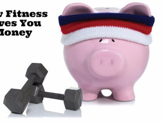 How Fitness Saves You Money