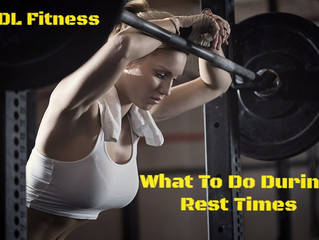 What To Do During Rest Times