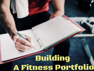 Building A Fitness Portfolio