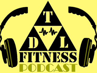 The TDL Fitness Podcast Explained