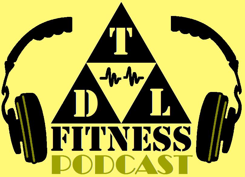 TDL Fitness Podcast