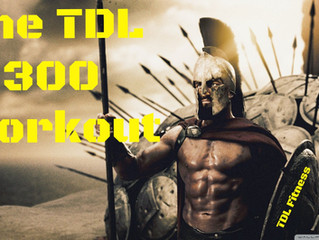 The TDL 300 Workout